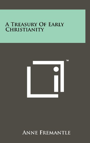 9781258220075: A Treasury Of Early Christianity