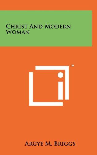 9781258221072: Christ and Modern Woman