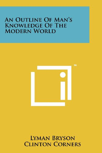 9781258225490: An Outline of Man's Knowledge of the Modern World