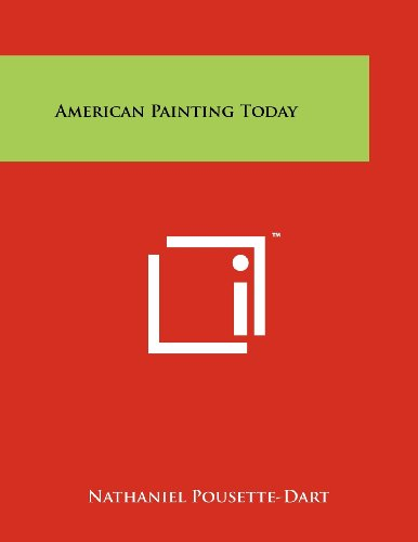 American Painting Today: Nathaniel Pousette-Dart (Editor)
