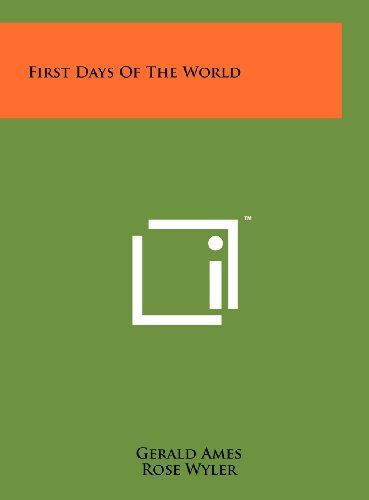 First Days of the World (1258226693) by Ames, Gerald; Wyler, Rose