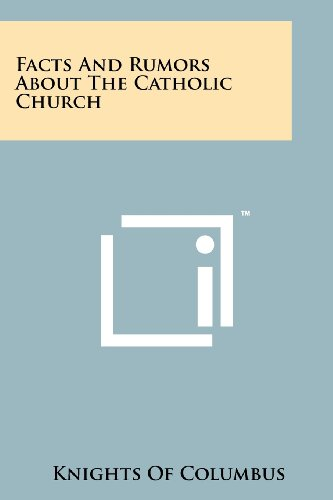 9781258227029: Facts and Rumors about the Catholic Church