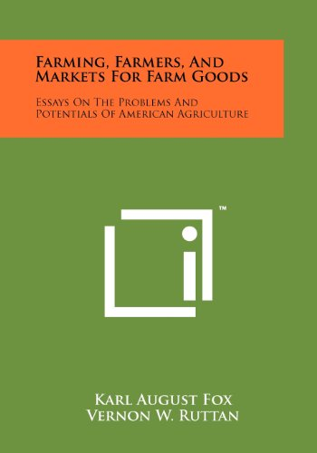 Farming, Farmers, And Markets For Farm Goods: Fox, Karl A.