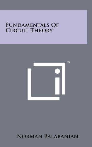 9781258228460: Fundamentals Of Circuit Theory