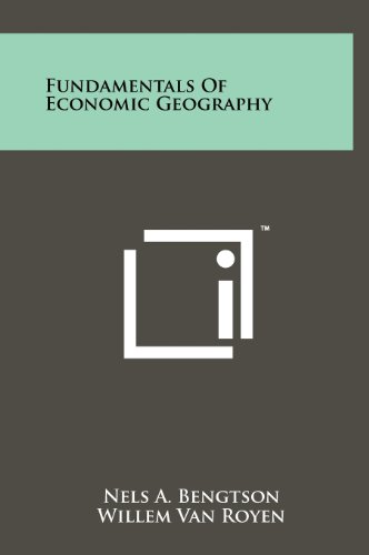 9781258228477: Fundamentals of Economic Geography