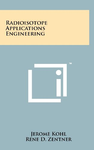 Radioisotope Applications Engineering: Jerome Kohl; Rene