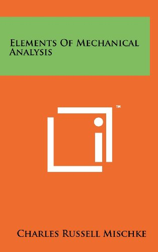 9781258230326: Elements of Mechanical Analysis