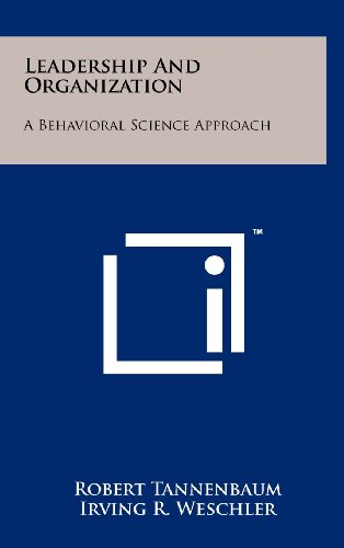 9781258231453: Leadership and Organization: A Behavioral Science Approach
