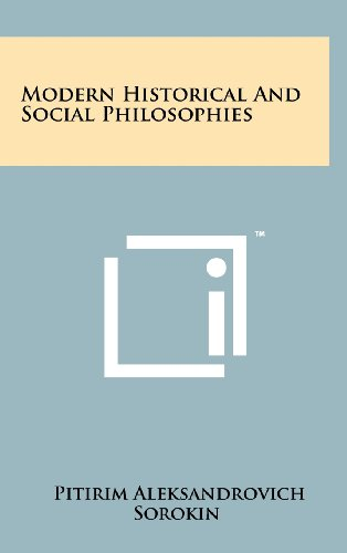 9781258232528: Modern Historical and Social Philosophies