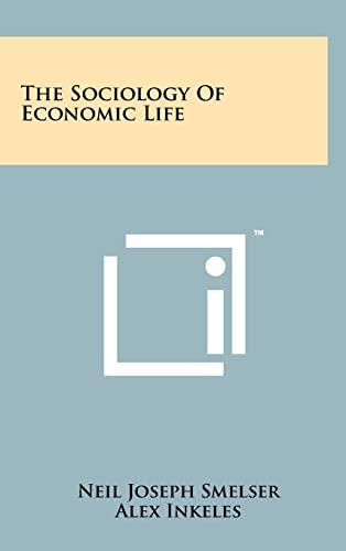 9781258233785: The Sociology of Economic Life