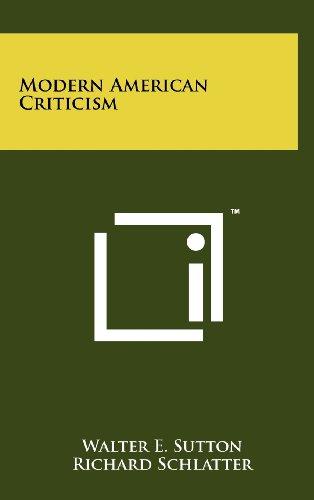 Modern American Criticism: Walter E. Sutton