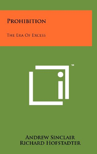 9781258234515: Prohibition: The Era Of Excess