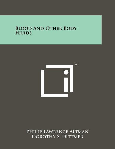 Blood And Other Body Fluids: Literary Licensing, LLC