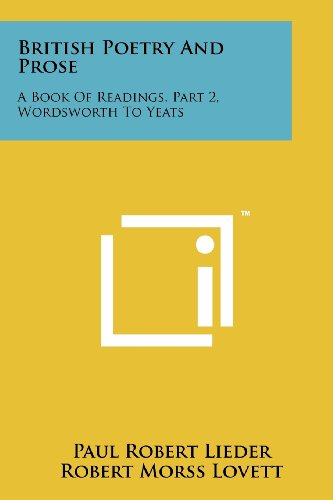 British Poetry And Prose: A Book Of: Paul Robert Lieder