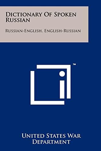 9781258242299: Dictionary Of Spoken Russian: Russian-English, English-Russian