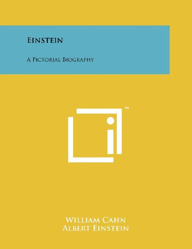 9781258242848: Einstein: A Pictorial Biography