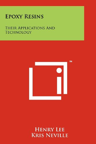 9781258243180: Epoxy Resins: Their Applications And Technology
