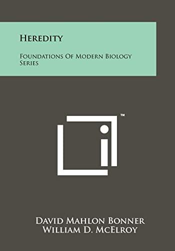 9781258245207: Heredity: Foundations of Modern Biology Series