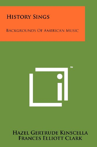9781258245351: History Sings: Backgrounds of American Music
