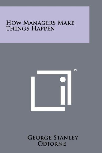9781258245474: How Managers Make Things Happen