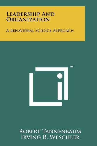 9781258246556: Leadership And Organization: A Behavioral Science Approach