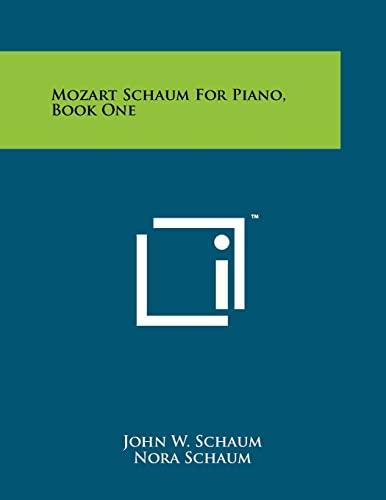 9781258247041: Mozart Schaum For Piano, Book One