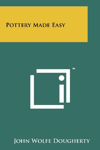 Pottery Made Easy (Paperback): John Wolfe Dougherty