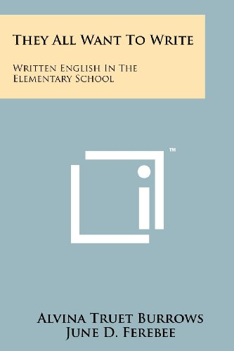 9781258249663: They All Want to Write: Written English in the Elementary School