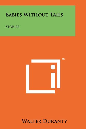 9781258254926: Babies Without Tails: Stories