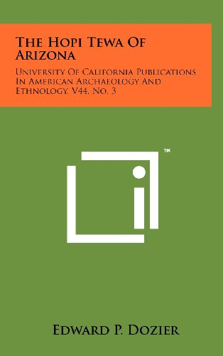 9781258259273: The Hopi Tewa of Arizona: University of California Publications in American Archaeology and Ethnology, V44, No. 3