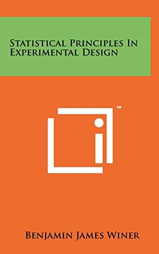 9781258260583: Statistical Principles In Experimental Design