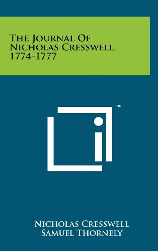 9781258261146: The Journal Of Nicholas Cresswell, 1774-1777