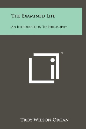 9781258262181: The Examined Life: An Introduction To Philosophy