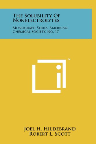 9781258262624: The Solubility Of Nonelectrolytes: Monograph Series, American Chemical Society, No. 17