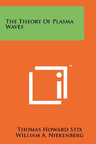 9781258265762: The Theory of Plasma Waves