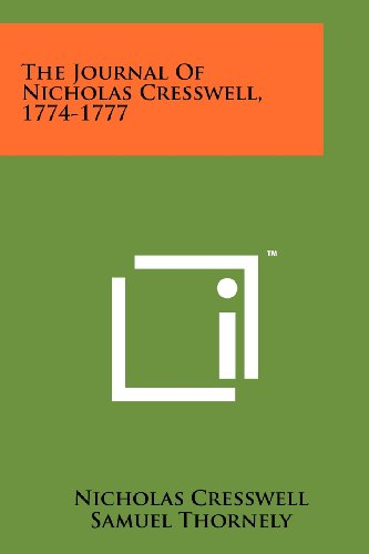 9781258266110: The Journal Of Nicholas Cresswell, 1774-1777