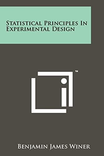 9781258267223: Statistical Principles in Experimental Design