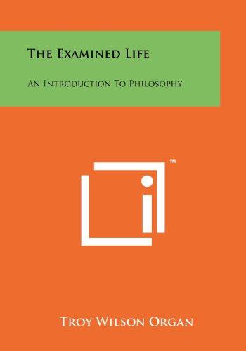 9781258267551: The Examined Life: An Introduction To Philosophy