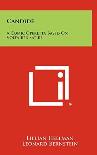 9781258269432: Candide: A Comic Operetta Based On Voltaire's Satire