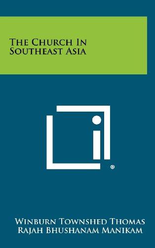 9781258270360: The Church in Southeast Asia