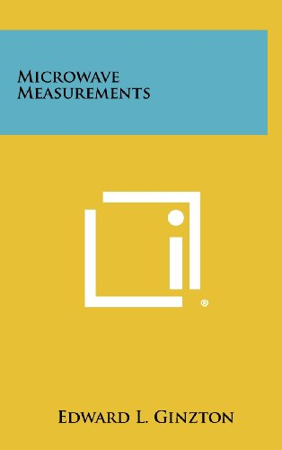 Microwave Measurements: Edward L. Ginzton