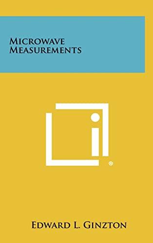Microwave Measurements (Hardback or Cased Book): Ginzton, Edward L.