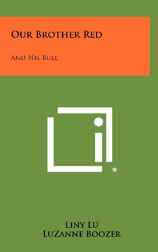 9781258270773: Our Brother Red: And His Bull