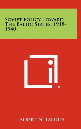 9781258272494: Soviet Policy Toward the Baltic States, 1918-1940