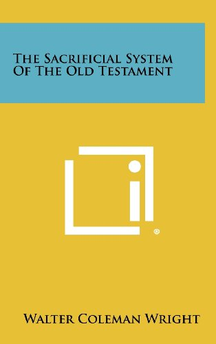 9781258273941: The Sacrificial System of the Old Testament