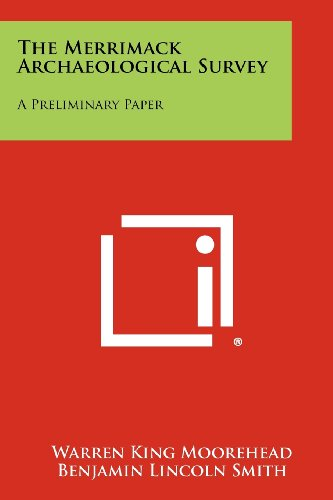 9781258274627: The Merrimack Archaeological Survey: A Preliminary Paper
