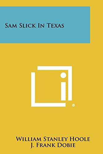 9781258274894: Sam Slick In Texas