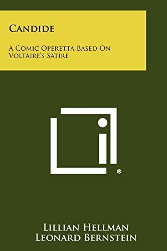 9781258275709: Candide: A Comic Operetta Based On Voltaire's Satire