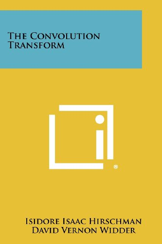 9781258277666: The Convolution Transform