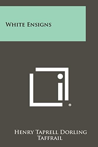 9781258277734: White Ensigns